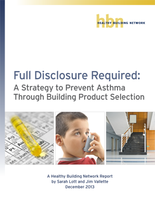 Full Disclosure Required: A Strategy to Prevent Asthma Through Building Product Selection